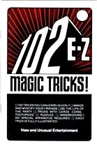 102 E-Z Magic Tricks