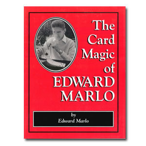 The Card Magic of Ed Marlo